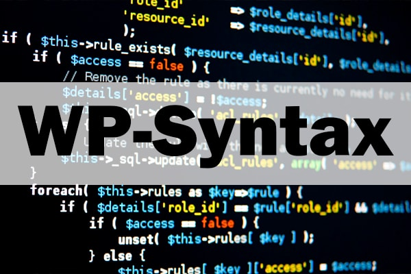 Плагин WP-Syntax или как вывести php, html код в статье wordpress блога?